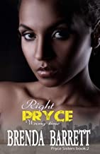 Right Pryce Wrong Time (Pryce Sisters Book 2)