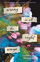 Wrong in All the Right Ways: A Novel