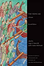 The Viking Age: A Reader, Second Edition (Readings in Medieval Civilizations and Cultures Book 14)