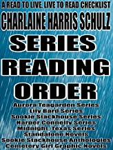 CHARLAINE HARRIS SCHULZ: SERIES READING ORDER: A READ TO LIVE, LIVE TO READ CHECKLIST [Aurora Teagarden Series Lily Bard Series Sookie Stackhouse Series Harper Connelly Series Midnight, Texas Series]