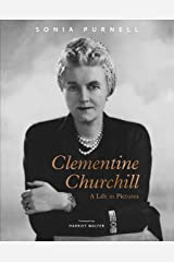 Clementine Churchill: A Life in Pictures Kindle Edition