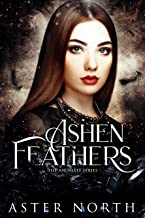 Ashen Feathers (The Anomaly Series Book 3)