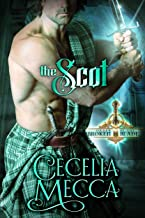 The Scot: A Forbidden Love Medieval Romance (Order of the Broken Blade Book 3)