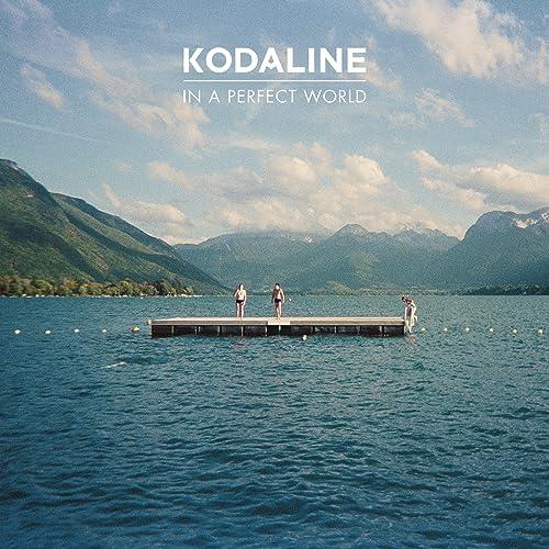 kodaline in a perfect world deluxe album download