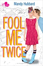 Fool Me Twice: An If Only novel (If Only . . . Book 1)