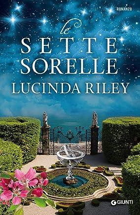 Le Sette Sorelle (Italian Edition)