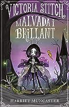 Victoria Stitch: Malvada i brillant (Catalan Edition)