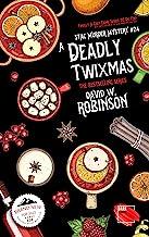 A Deadly Twixmas (#24 - Sanford Third Age Club Mystery) (STAC - Sanford Third Age Club Mystery)