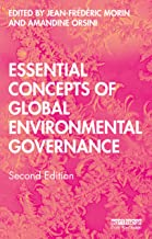 Essential Concepts of Global Environmental Governance