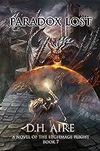Paradox Lost: Highmage's Plight, Book 7
