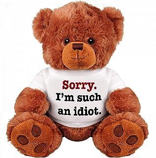 """SORRY I'M SUCH AN IDIOT"" Teddy Bear - Cute And Cuddly : Funny Teddy Bear Couple Gift : Romantic Medium Teddy Bear Stuffed..."