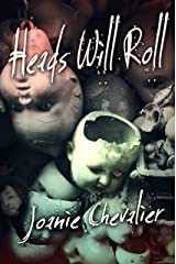 Heads Will Roll Kindle Edition