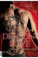 Dragon Love - Manche liebens heiß (Dragon-Love-Reihe 2) Kindle Ausgabe