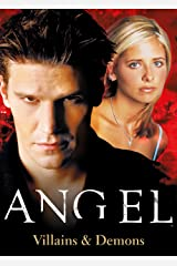 Angel: The Official Collection Volume 2 Villains & Demons Kindle Edition