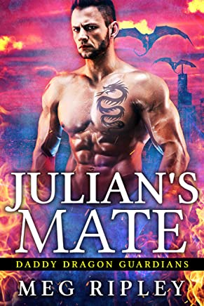 Julian's Mate (Daddy Dragon Guardians Book 4)
