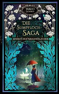 Jenseits der Niemandsländer (Die Sumpfloch-Saga 9.2) (German Edition)
