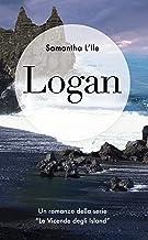 Scaricare Libri Logan (Le vicende degli Island Vol. 4) PDF