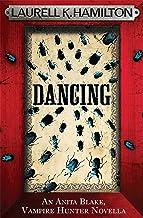 Dancing (An Anita Blake, Vampire Hunter, eNovella) (Anita Blake Vampire Hunter)