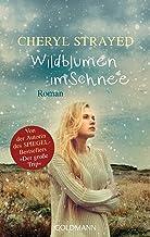 Wildblumen im Schnee: Roman (German Edition)