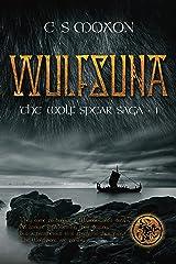 Wulfsuna (The Wolf Spear Saga Book 1) Kindle Edition