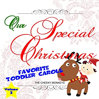 Our Special Christmas: Favorite Toddler Carols, Vol. 2