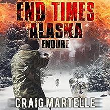 Endure: End Times Alaska, Book 1