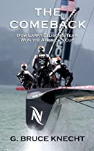 The Comeback: How Larry Ellison's Team Won the America's Cup (Kindle Single) (English Edition)