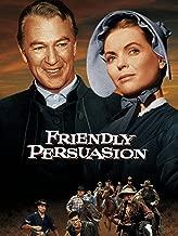 Best friendly persuasion movie Reviews