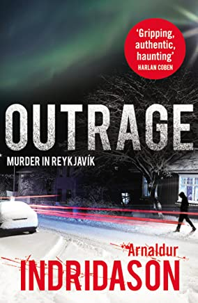 Outrage (Reykjavik Murder Mysteries Book 7) (English Edition)