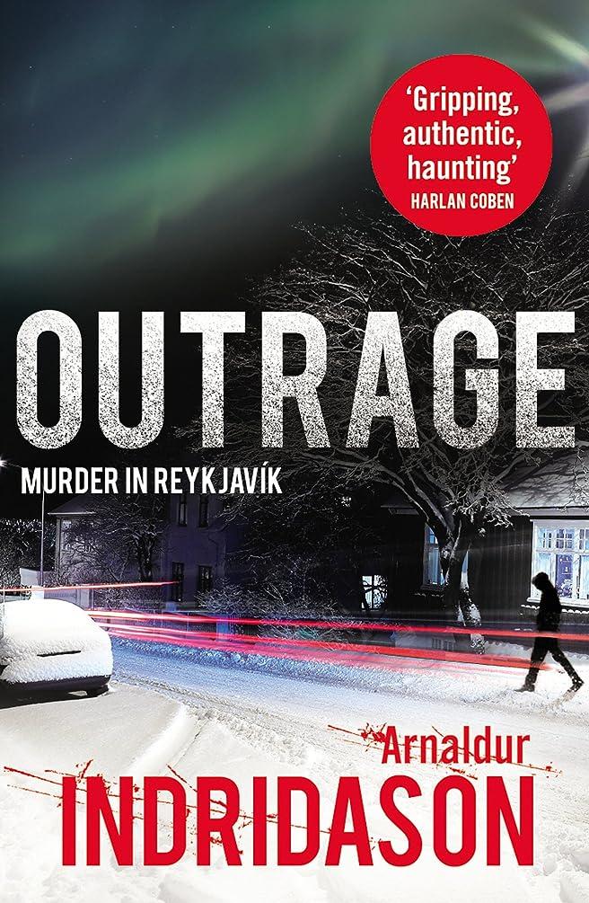 ラッシュ前提条件記念碑的なOutrage (Reykjavik Murder Mysteries Book 7) (English Edition)