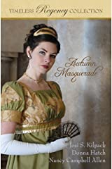Autumn Masquerade (Timeless Regency Collection Book 1) Kindle Edition