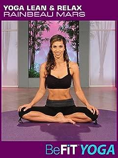 Yoga Lean & Relax: Rainbeau Mars- BeFit Yoga