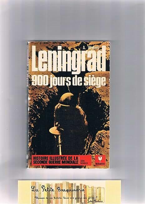 Leningrad. 900 jours de siège.