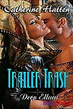 Trailer Trash [Deep Ellum] (BookStrand Publishing Romance)