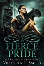 Fierce Pride: Episode Two