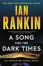 A Song for the Dark Times: An Inspector Rebus Novel (A Rebus Novel Book 23)