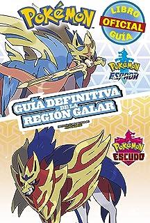 Pokémon guía definitiva de la Región Galar. Libro oficial 2020. Pokémon Espada / Pokémon Escudo