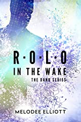 Rolo: In the Wake (The Danu Series) Kindle Edition