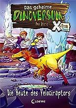 Das geheime Dinoversum Xtra 5 - Die Beute des Velociraptors (German Edition)