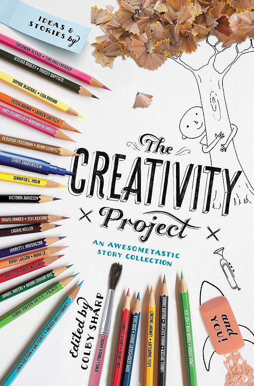 鋭く不完全欠点The Creativity Project: An Awesometastic Story Collection (English Edition)