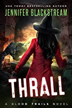 Thrall (Blood Trails Book 8)