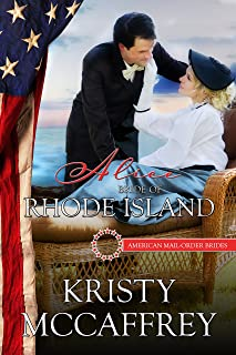 Alice: Bride of Rhode Island (American Mail-Order Brides Series Book 13)