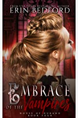 Embrace of the Vampires (House of Durand Book 4) Kindle Edition