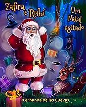 Zafira e Rubi 'Um Natal agitado' (Portuguese Edition)