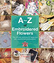 A-Z of Embroidered Flowers (A-Z of Needlecraft)