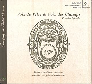 Voix de Ville et Voix des Champs Premier Épisode