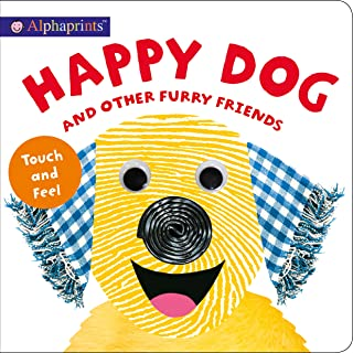 Alphaprints: Happy Dog and Other Furry Friends