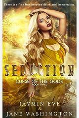 Seduction (Curse of the Gods Book 3) Kindle Edition