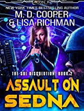 Assault on Sedna - A Hard Military Science Fiction Epic (Aeon 14: The Sol Dissolution Book 2)