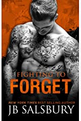 Fighting to Forget (The Fighting Series Book 3) Kindle Edition